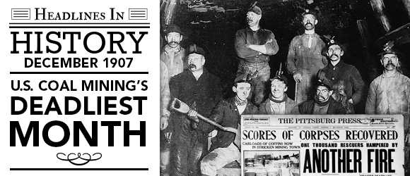 U.S. Coal Mining's Deadliest Month: December 1907
