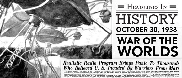 War of the Worlds Radio Scare: October 30, 1938