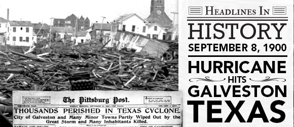 The Galveston Hurricane: September 8, 1900