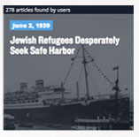 June 2, 1939 Jewish Refugees Desperately Seek Safe Harbor