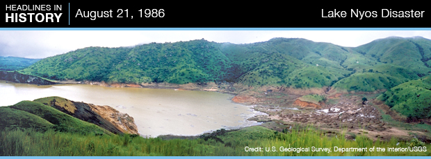 Lake Nyos Disaster August 21, 1986