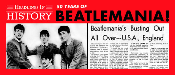 Headline in History - Beatlemania