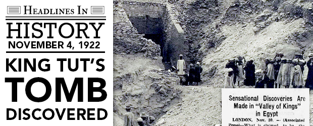 King Tut's Tomb Discovered: November 4, 1922